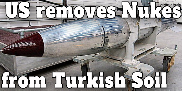 USA REMOVES NUKES FROM TURKEY AS NEW ALLIANCES FORMING IN EASTERN MEDITERRANEAN