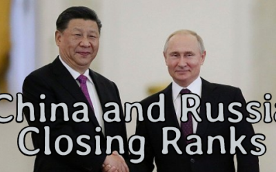RUSSIA AND CHINA BECOMING OPEN STRATEGIC ALLIES