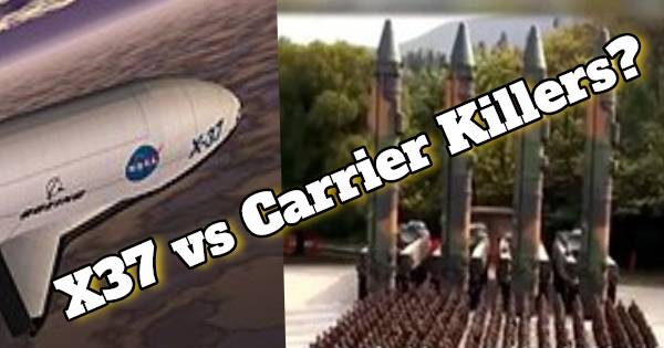 "CHINA'S NEW ""CARRIER-KILLER"" MISSILE AND THE USA'S MYSTERIOUS X-37B SPACE WEAPON"