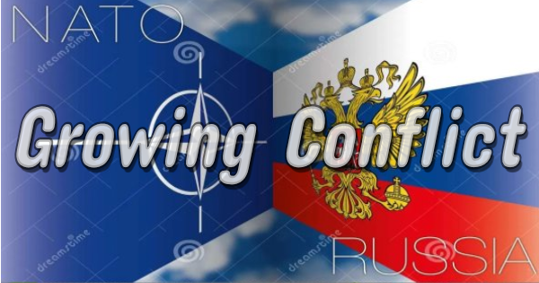 THE GROWING NATO-RUSSIAN CONFRONTATION IN NORTHEAST EUROPE
