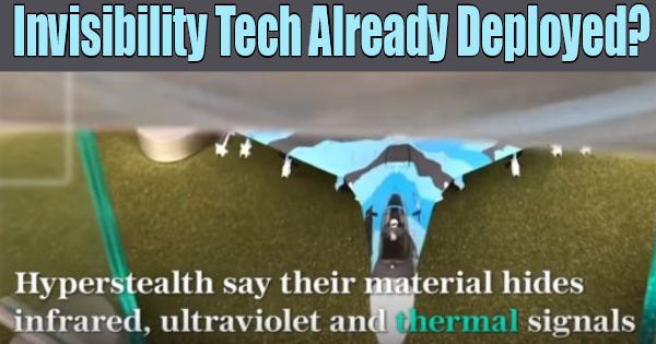 INVISIBILITY TECHNOLOGY: HAS IT BEEN SECRETLY DEPLOYED ALREADY?