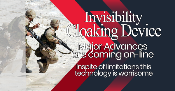 ADVANCES IN INVISIBILITY/CLOAKING TECHNOLOGY COULD FULFILL BIBLICAL PROPHECY