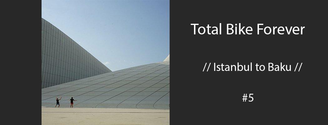 Istanbul to Baku