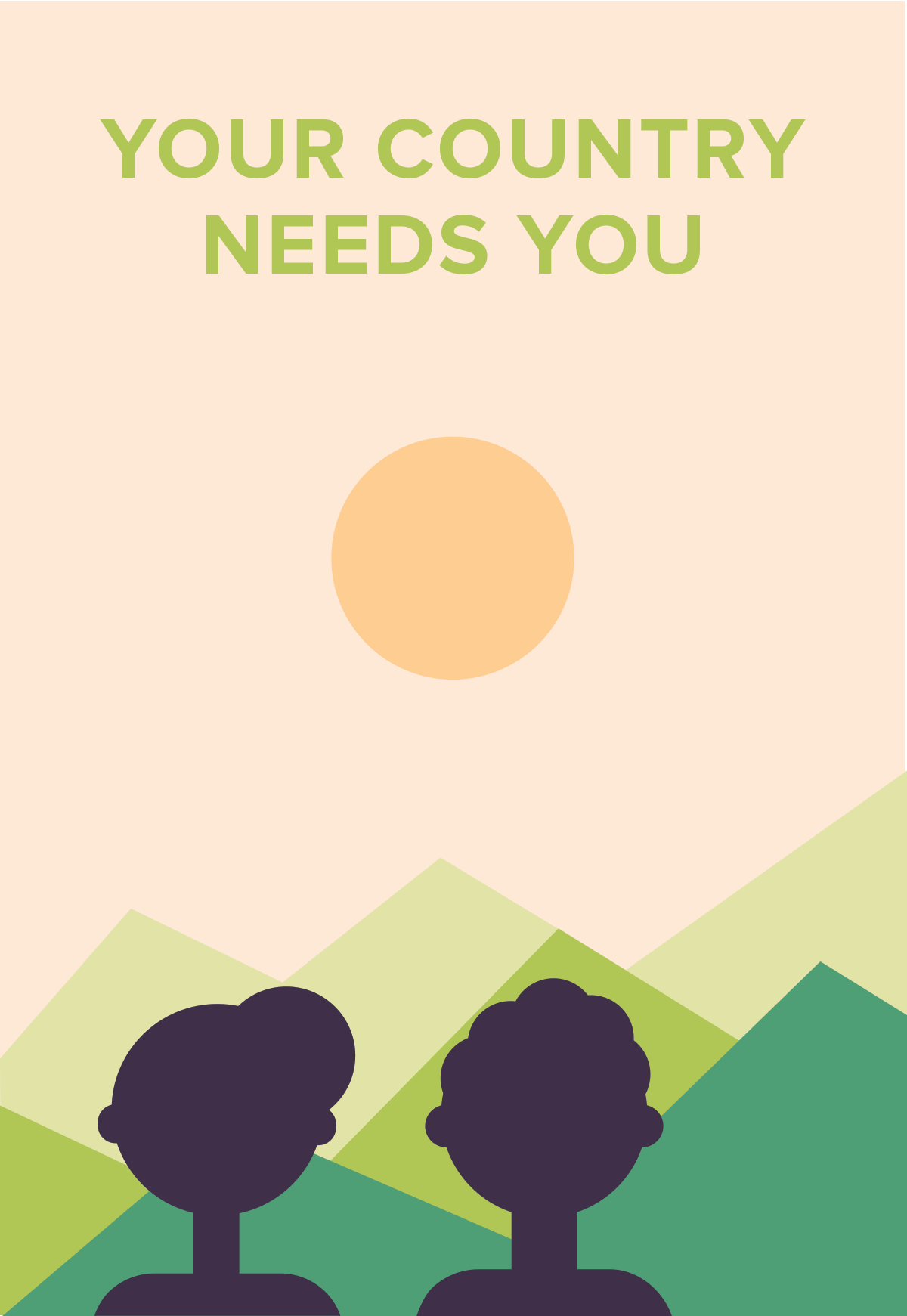 Your Country Needs You - Green Hills