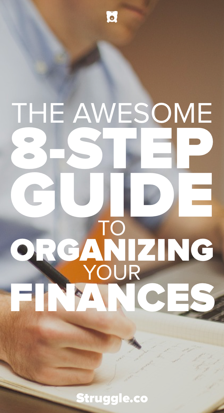 The Awesome 8-Step Guide to Organizing Your Finances