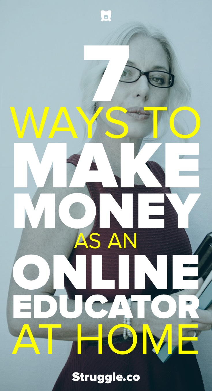 7 Simple Ways to Make Money as an Online Educator