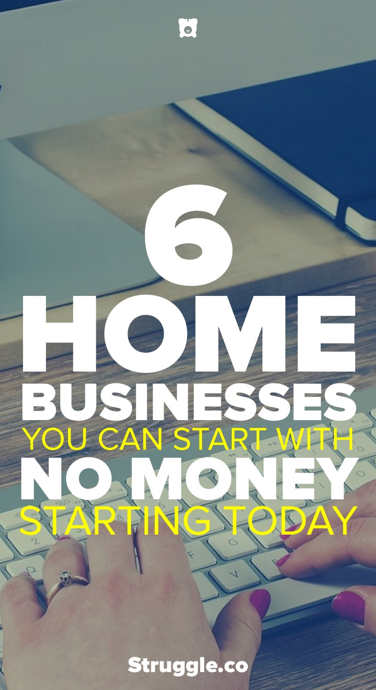 6 Simple Home Businesses You Can Start With No Money