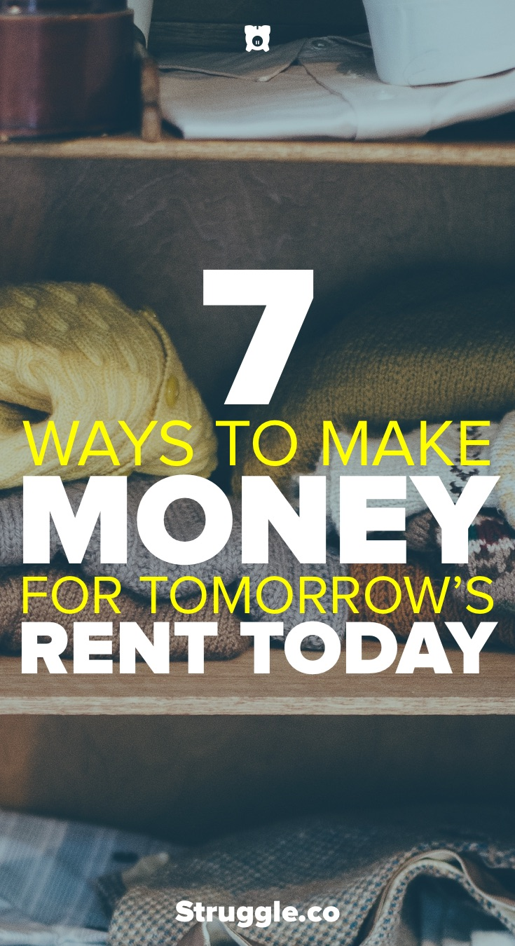 7 Ways to Make Money for Tomorrow's Rent Starting Now