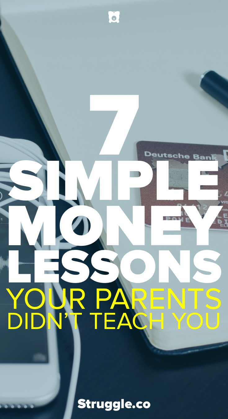 7 Simple Money Lessons Your Parents Didn't Teach You