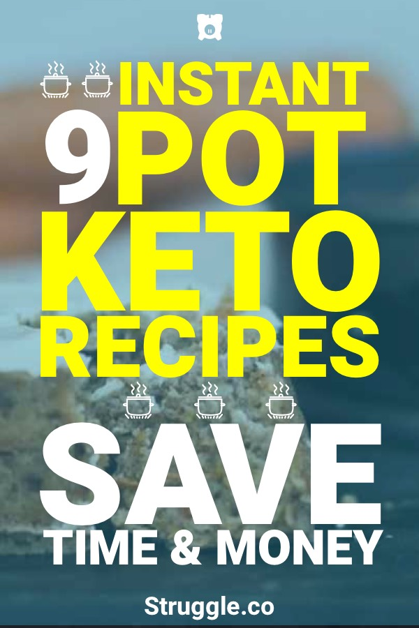 9 Instant Pot Keto Recipes To Help You Save Time & Money