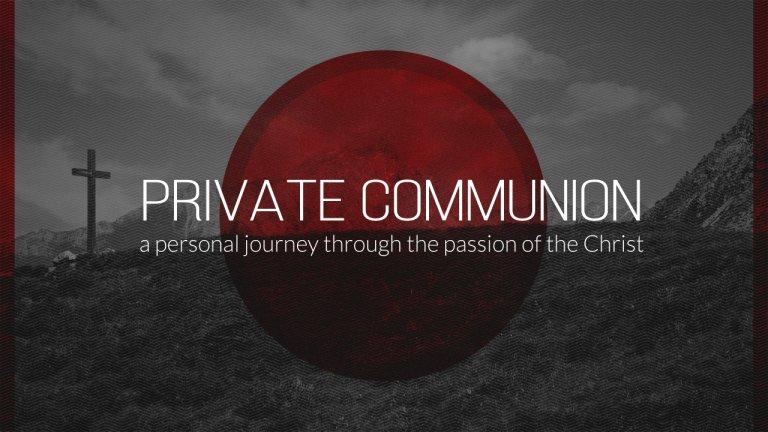 Private-Communion