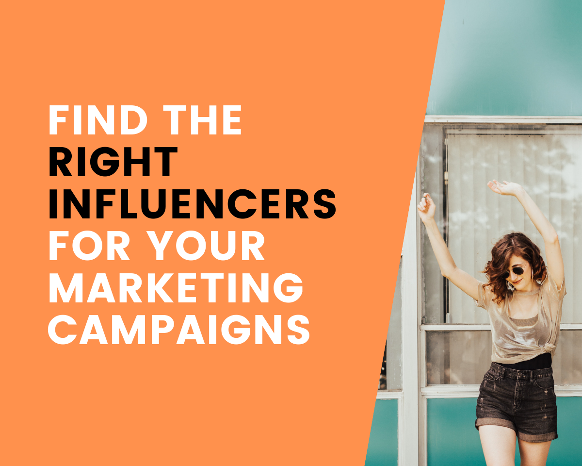 Finding the RIGHT influencers to work with for your marketing campaigns!