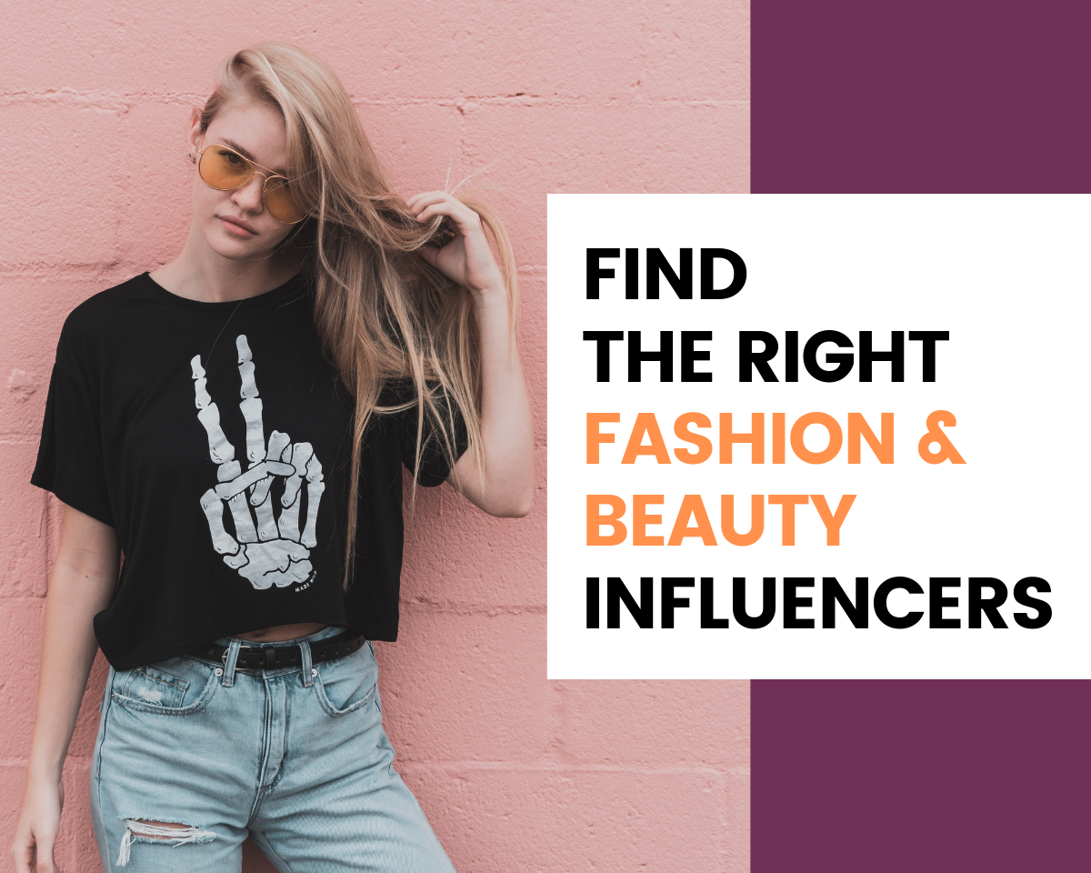 Find Fashion & Beauty Influencers