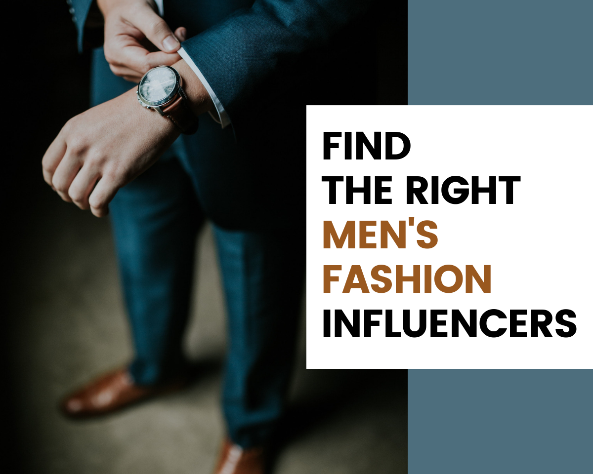 Find Men's Fashion Influencers