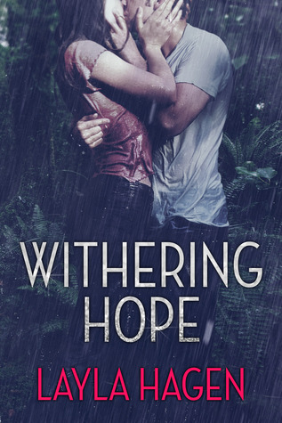Book Giveaway Withering Hope by Layla Hagen