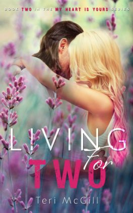 Living for Two by Teri McGill