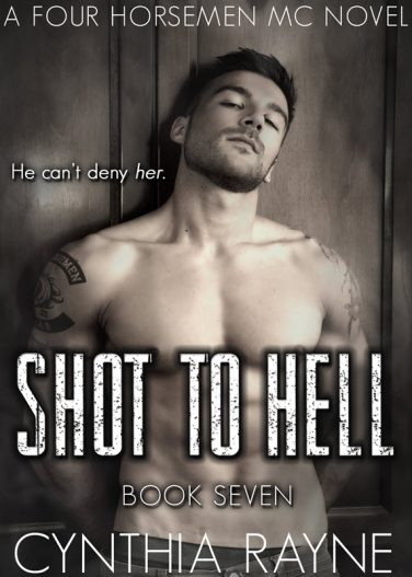 Shot to Hell by Cynthia Rayne