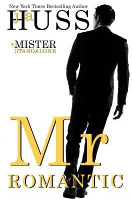 Mr. Romantic by J.A. Huss