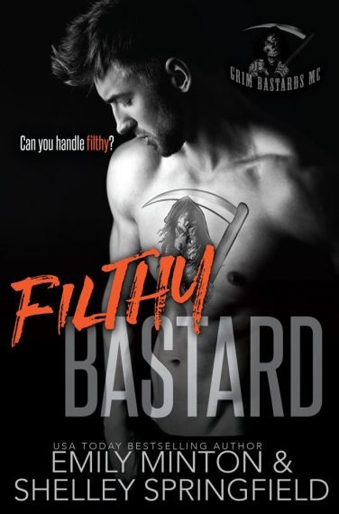 Filthy Bastard by Shelley Springfield and Emily Minton