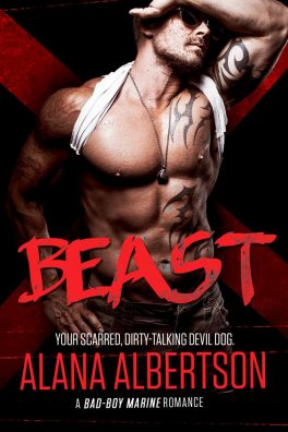 BEAST: A Bad Boy Marine Romance by Alana Albertson