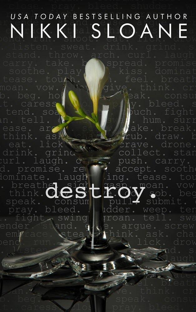 Destroy By Nikki Sloane Sexy Vixen Reader