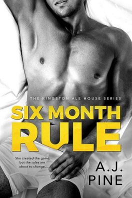 Six Month Rule by A.J. Pine