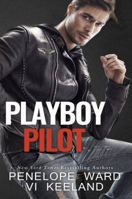 Playboy Pilot by Penelope Ward, Vi Keeland
