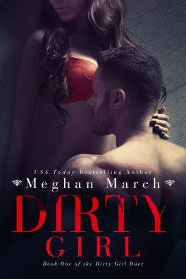 Dirty Girl Duet by Meghan March
