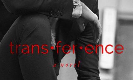 trans·fer·ence: a novel by Ava Harrison