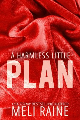 A Harmless Little Plan by Meli Raine