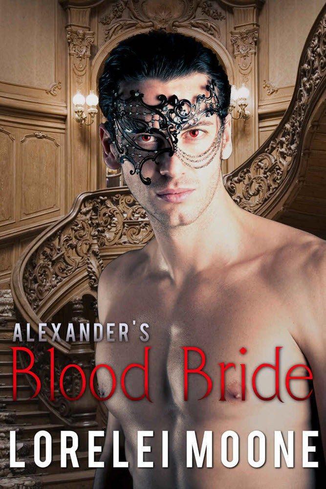 Alexander's Blood Bride by Lorelei Moone