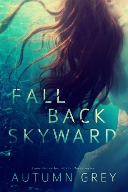 Fall Back Skyward by Autumn Grey