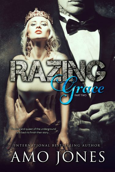 Razing Grace: Part 2 by Amo Jones