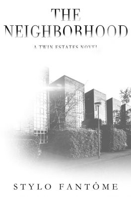 The Neighborhood by Stylo Fantôme