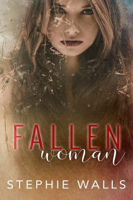 Fallen Woman by Stephie Walls