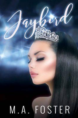 Jaybird by M.A. Foster