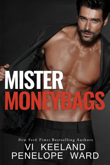 MISTER MONEYBAGS By Vi Keeland & Penelope Ward