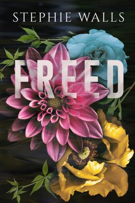 Freed by Stephie Walls