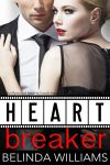 Heartbreaker by Belinda Williams