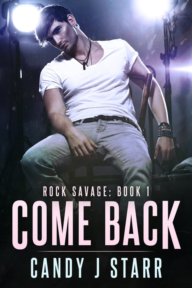 Come Back  by Candy J. Starr