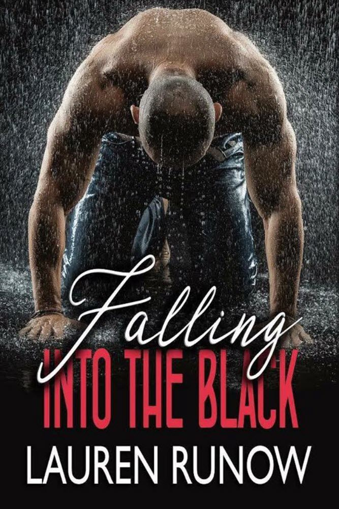 Falling Into The Black by Lauren Runow
