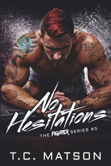 No Hesitations by T.C. Matson