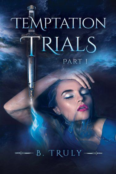 Temptation Trials by B. Truly