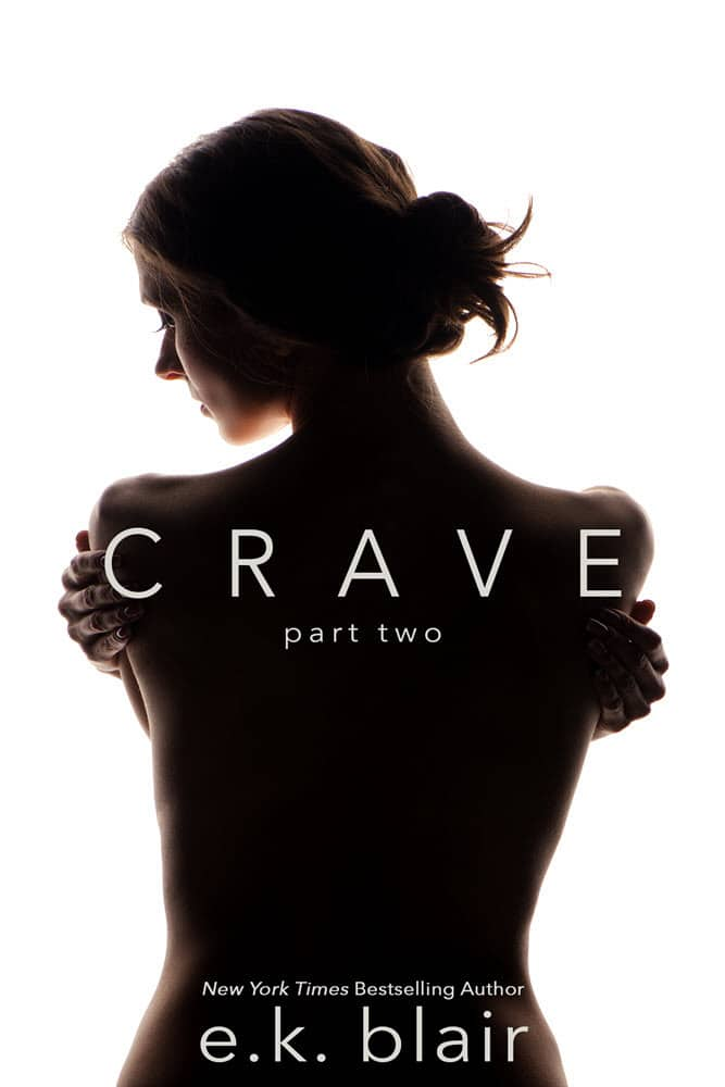 Crave: Part Two by E.K. Blair