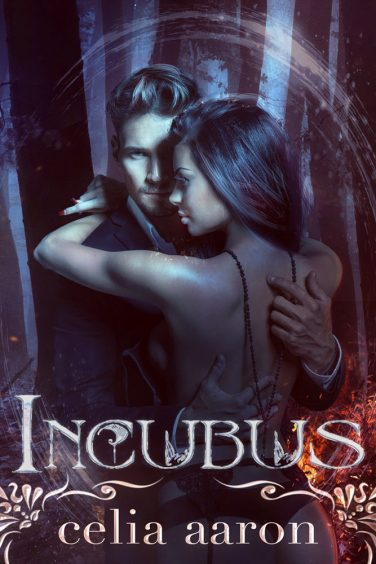 Incubus by Celia Aaron