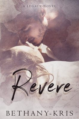 REVERE, A Legacy Novel by Bethany-Kris