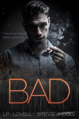 Bad by LP Lovell & Stevie J. Cole