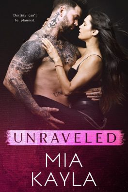 Unraveled by Mia Kayla