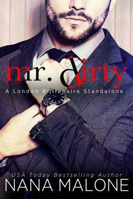 Mr. Dirty by Nana Malone