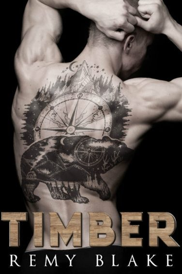 TIMBER by Remy Blake
